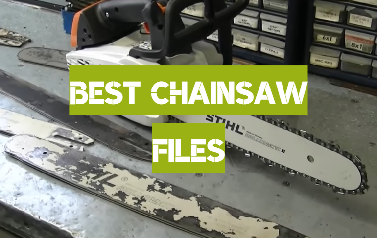 5 Best Chainsaw Files
